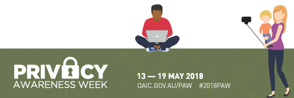 Privacy Awareness Week 2018